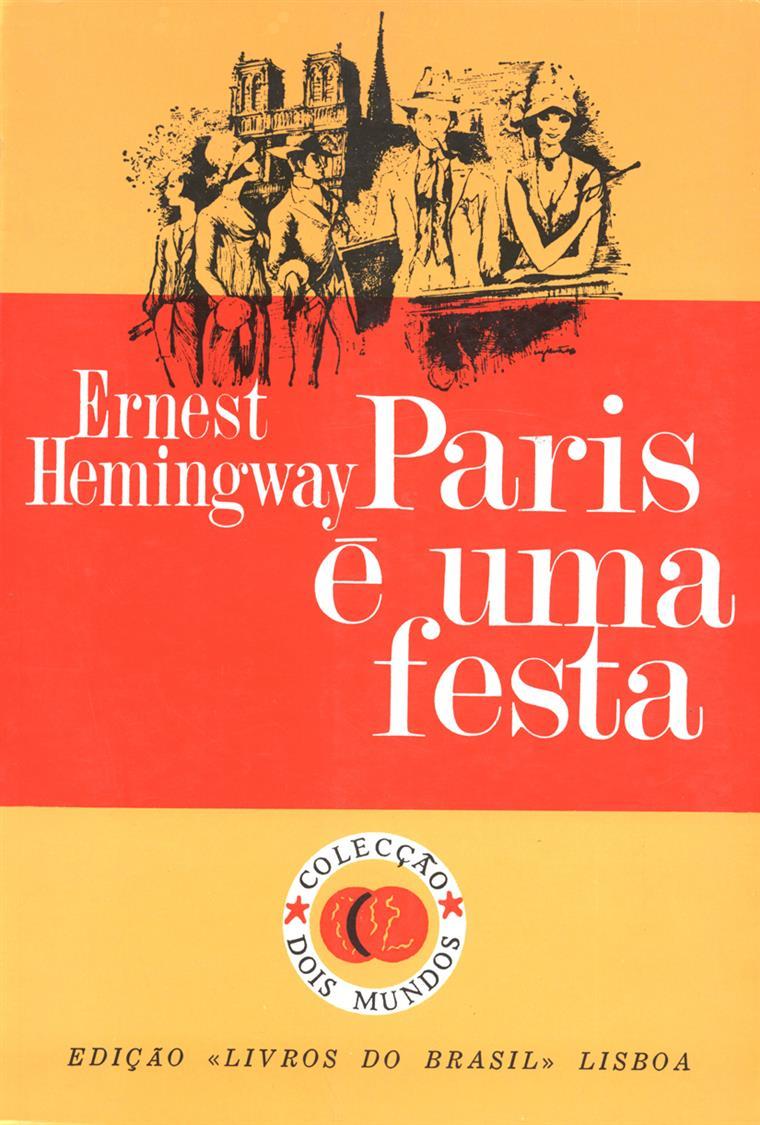Paris é uma festa, Ernest Hemingway